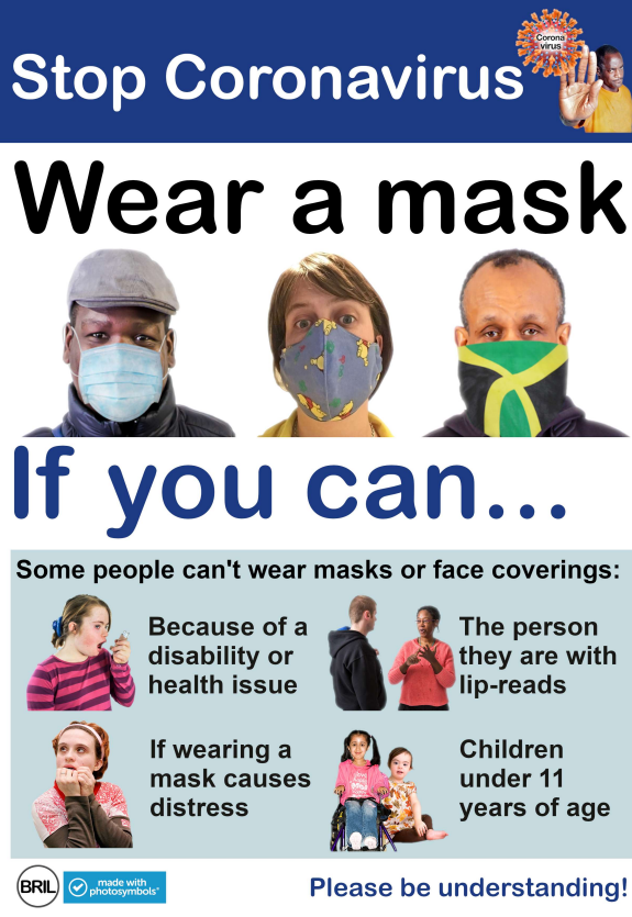 BRIL Easy Read poster.  Stop Coronavirus. Wear a mask. If you can. Some people cant wear masks, or face coverings.