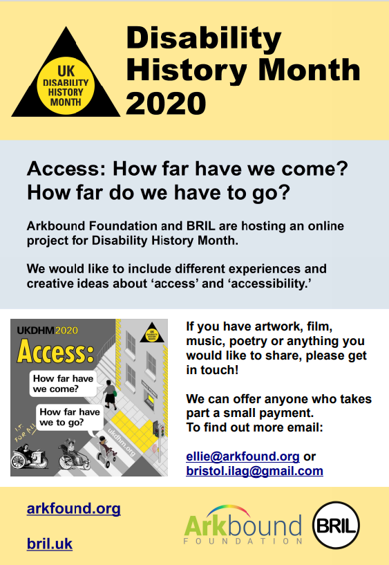 Disability History Month 2020. Access: How far have we come?  How far do we have to go?  Poster with Arkbound and BRIL logos.